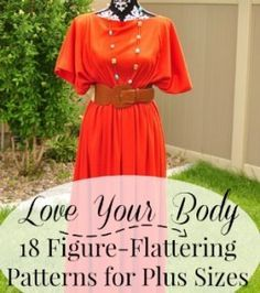 Love Your Body: 18 Figure Flattering Patterns for Plus Sizes #NationalSewingMonth Day 31