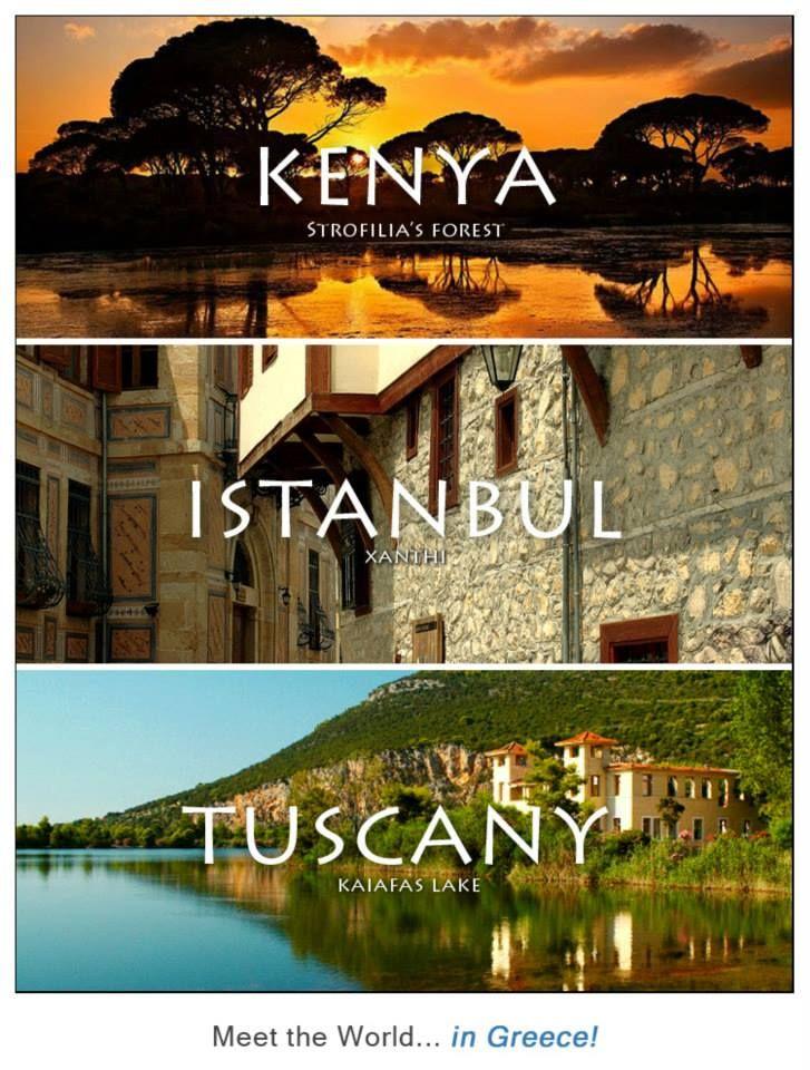 #Kenya = Strofilia's Forest, #Istanbul = Xanthi, #Tuscany = Kaifas Lake. Meet the World... in Greece!