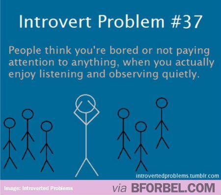 Introvert Problem- Being quiet