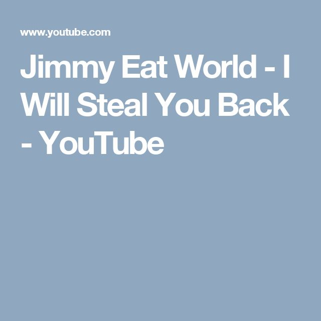 Jimmy Eat World - I Will Steal You Back - YouTube