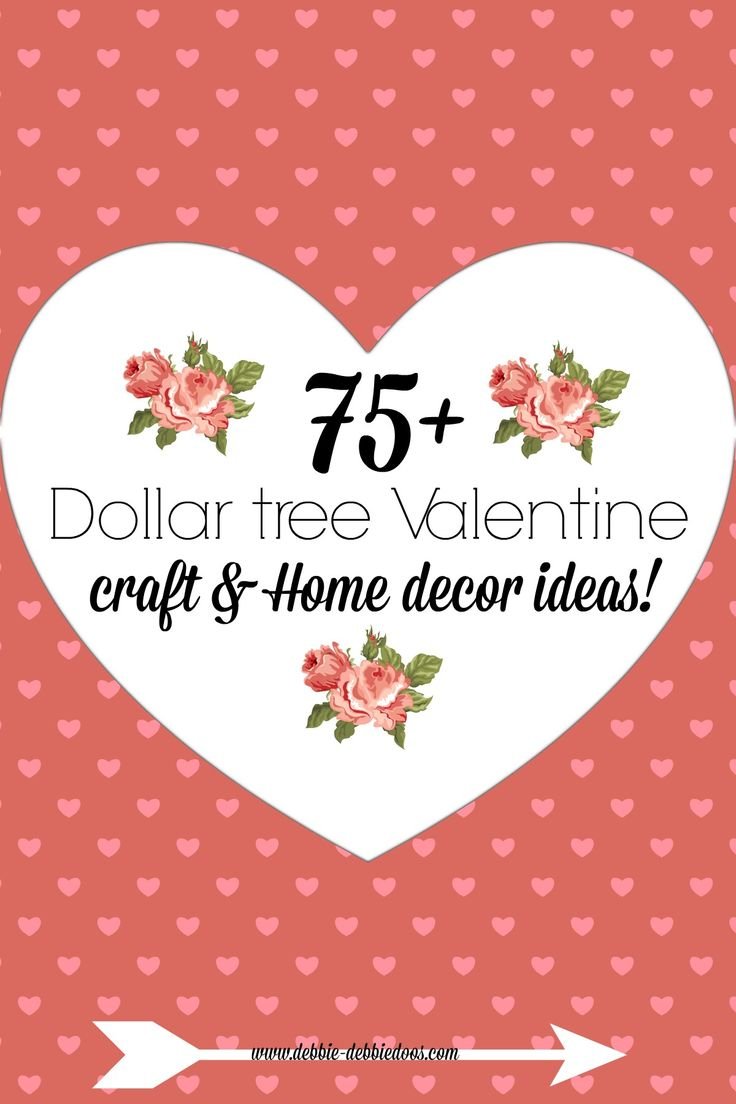 75+ Dollar tree Valentine craft and home decor ideas all in one place. #Debbiedoos