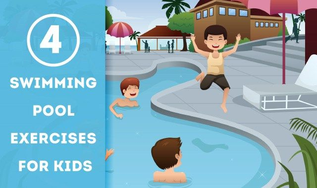 Swimming Pool Exercises For Kids Swimming Kid And Pool Exercises