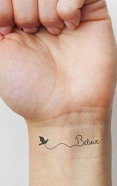 tatuajes pequeños: Believe..