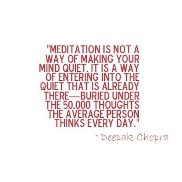Deepak Chopra Meditation Quote