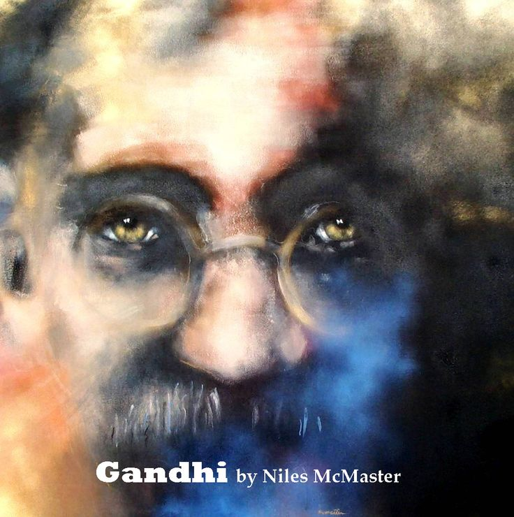 """Gandhi"" poster for sale   for contemporary portraits of #famouspeople : Mahtma Gandhi by Niles McMaster #UWfineartgraduate #masterpainter #contemporaryart #commissionedworks #customART by #NilesMcMaster to view more by Niles McMaster fine art works see: www.mcmastergalle..."