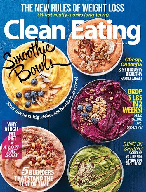 Clean Eating - April 2016