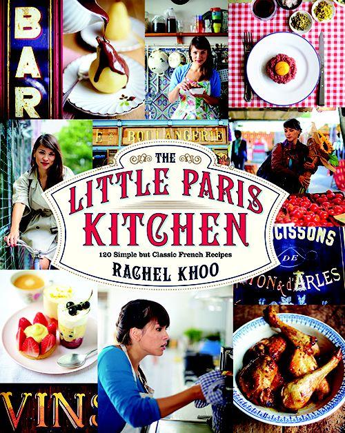 The Little Paris Kitchen, by Rachel Khoo -