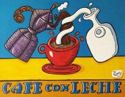 Cafe con Leche - Tony Mendoza Art