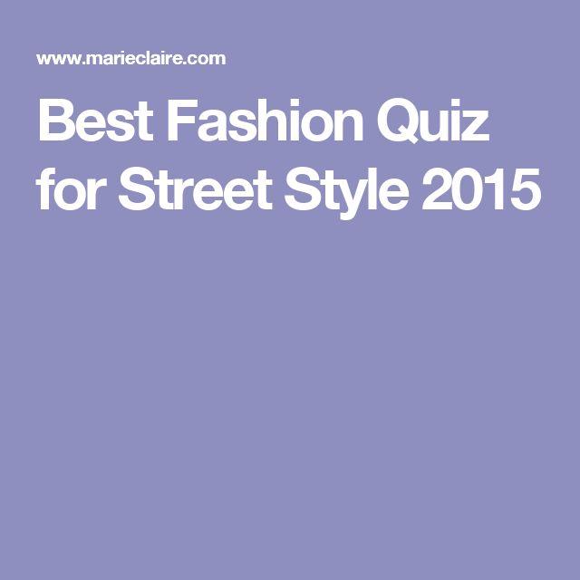 Best Fashion Quiz for Street Style 2015