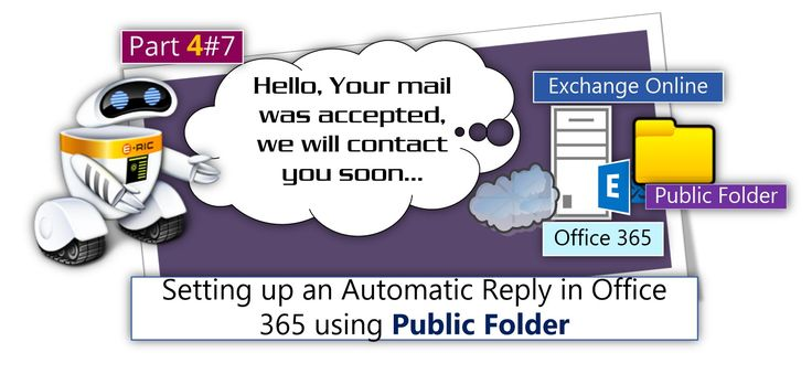 Setting up an Automatic Reply in Office 365 using Public Folder | Part 4#7 - http://o365info.com/setting-up-an-automatic-reply-in-office-365-using-public-folder-part-4-of-7/