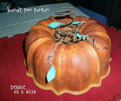 a bundt cake tin and repurposes it with incredible  Fall style!!!  Yes...she transforms the tin into a pumpkin...how cool is this!  A great ...