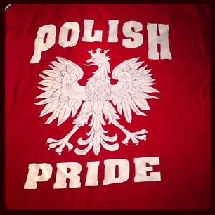 Because you're incredibly proud to be Polish. | 21 Things Only Polish-Americans Understand