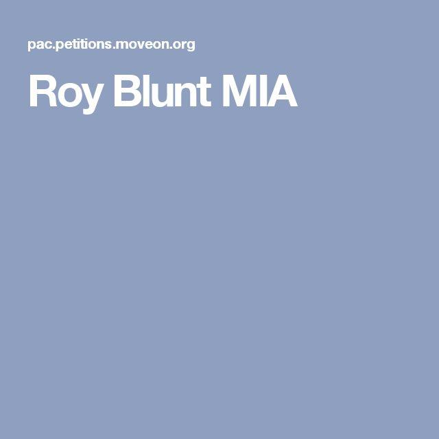 Roy Blunt MIA