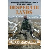 Desperate Lands: The War on Terror Through the Eyes of a Special Forces Soldier (Perfect Paperback)By Regulo Zapata