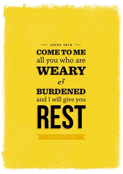 Rest :)The Lord, Daily Reminder, Inspiration, Quotes, Frames Prints, Jesus Love, Bible Verse, Matthew 1128, Jesus Call
