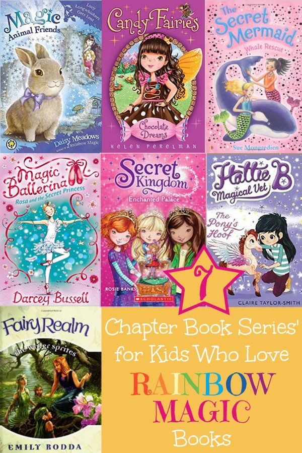 7 alternative chapter book series' for children who love Rainbow Magic books.