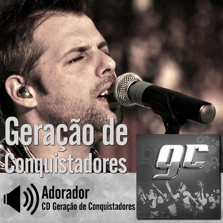 """Ouça a música """"Adorador"""" do CD Geração de Conquistadores do Ministério Geração de Conquistadores - Roberto Costa:http://itbmusic.com.br/site/wp-content/uploads/2013/06/02-Adorador.mp3?utm_campaign=musicas-itb&utm_medium=post-06jun&utm_source=pinterest&utm_content=gc-adorador-player-trecho"""