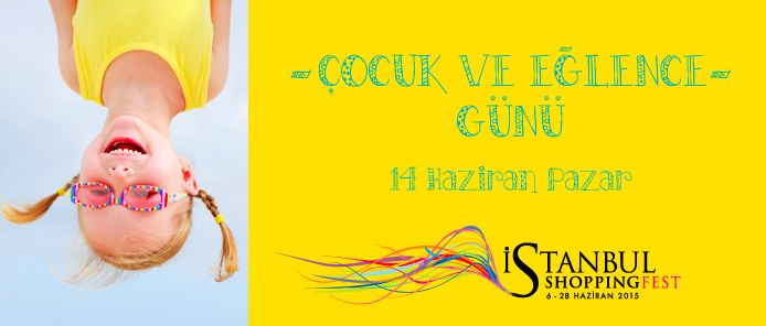 Today is the Kids and Fun Day in Istanbul Shopping Fest! #istshopfest http://istshopfest.com/cocuk_ve_eglence_gunu/…