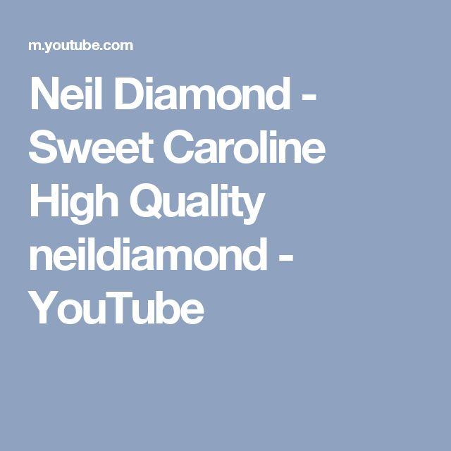 Neil Diamond - Sweet Caroline High Quality neildiamond - YouTube