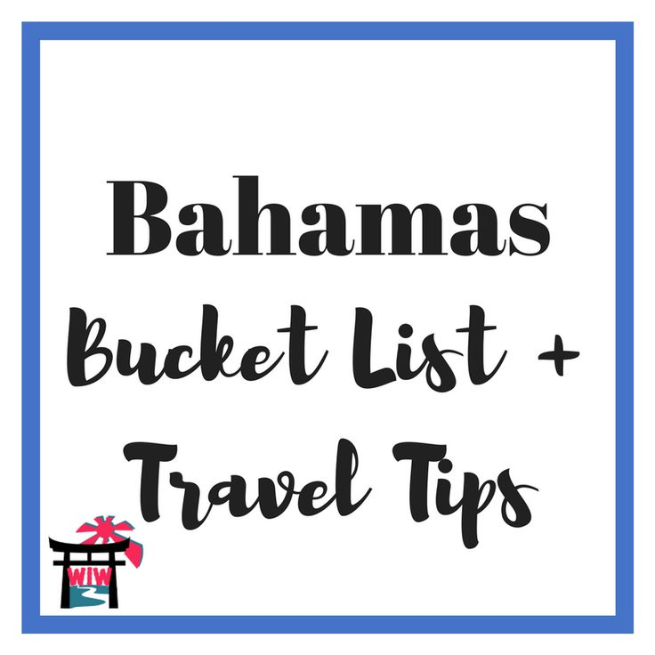 Bahamas | Travel Tips | Bucket List | Paradise Island | Blue Lagoon Island | Atlantis Paradise Island | Nassau | Grand Bahama | Freeport | Eleuthera | Little San Salvador Island | Beach | Summer | Vacation