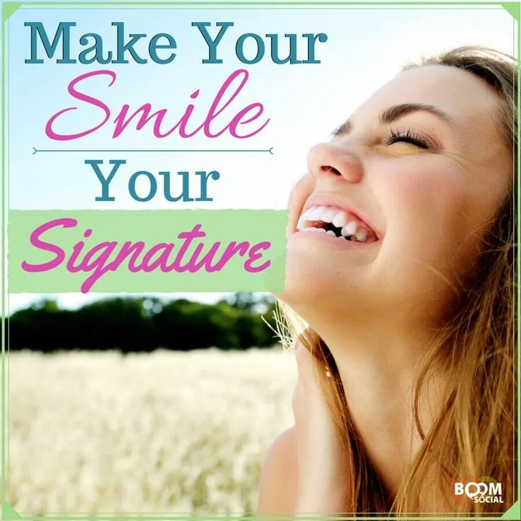 Make your smile your signature