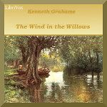 The Wind in the Willows by Kenneth Grahame.  Read by Adrian Praetzellis.  Year 2