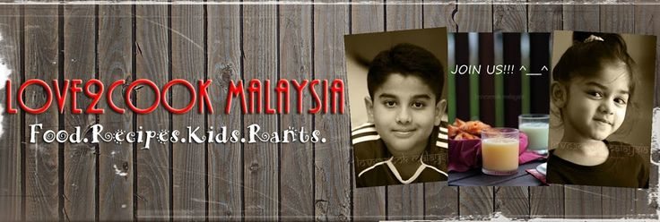 ♥ LOVE2COOK MALAYSIA♥