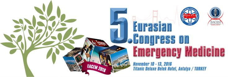 5th Eurasian Congress on Emergency Medicine in Antalya / 5. Avrasya Acil Tıp Kongresi (EACEM 2016): http://bit.ly/1YAK5DG #AcilTıp #EmergencyMedicine #Antalya #Titanic #Congress #Kongre #EACEM2016