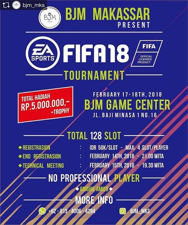 Repost from @bjm_mks @TopRankRepost #TopRankRepost Come And Join Us! BJM Makassar Present Fifa 18 Tournament  17-18th February 2018 at BJM Game Centre  Jalan Bajiminasa 1 No.16  Makassar!  Total Hadiah : Rp. 5.000.000-  Thophy  No Professional Player   Arighie Amier   More Info :  081340064294 ( WA )  Instagram : bjm_mks