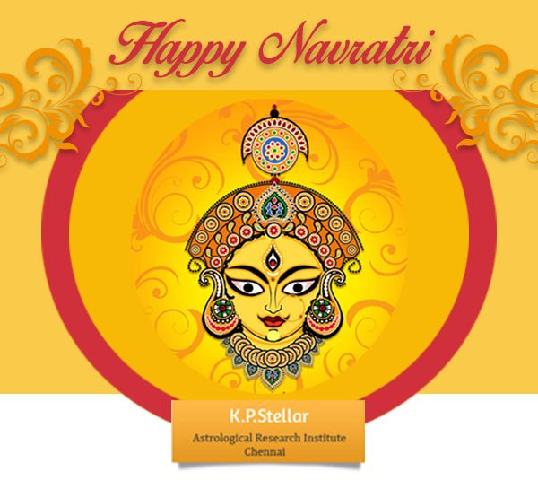 Happy navratri means nine nights and everyday has its own significance. From one state to another, this festival is celebrated in different ways. Different states have different tradition to celebrate this festival. Navratri purifies surrounding around us. Everybody decorate their homes, made rangoli, visited temples bhajans admiring Mother Divine and offer Prasad to their near ones and much more. Best Wishes K P Stellar Astrological Research Institute Chennai