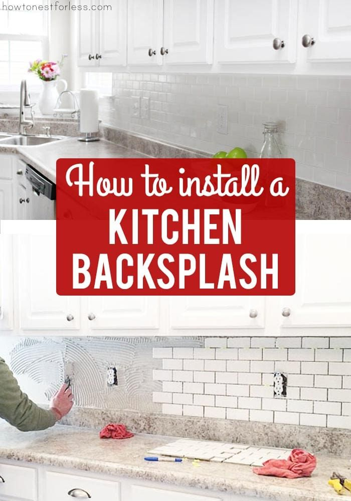 How To Install A Kitchen Backsplash The Best And Easiest Tutorial Diy Kitchen Backsplash Diy Tile Backsplash Diy Backsplash