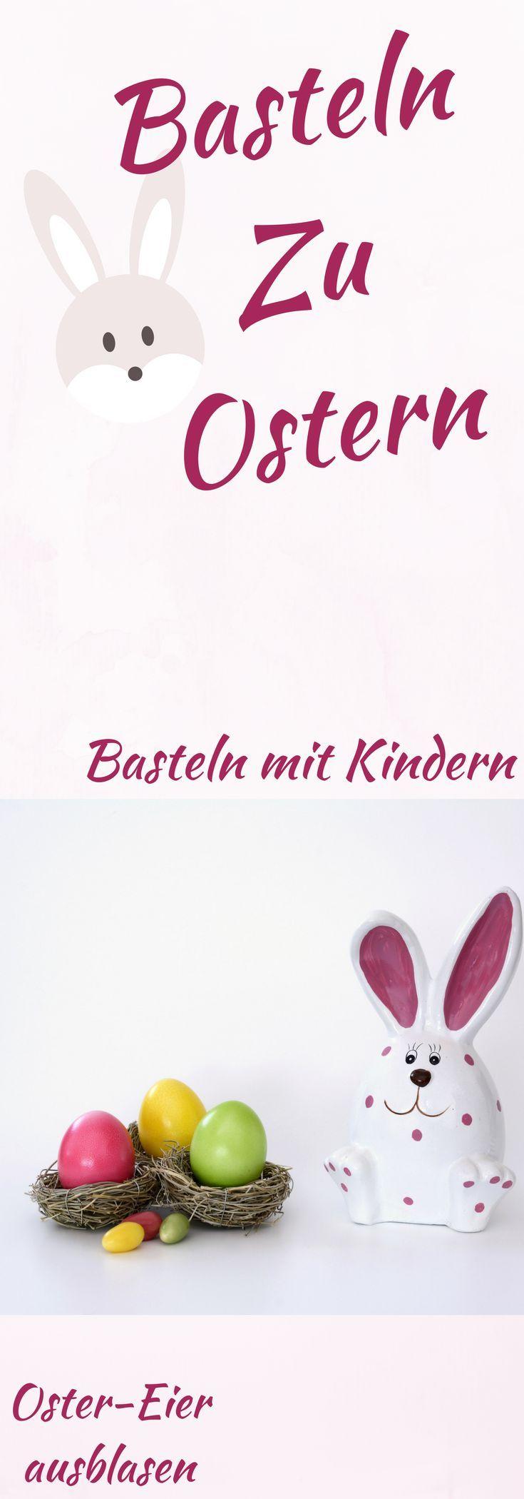 Basteln zu Ostern, DiY Ostereier ausblasen und bemalen mit Kindern. #mama #diy #ostern #kinder #familie