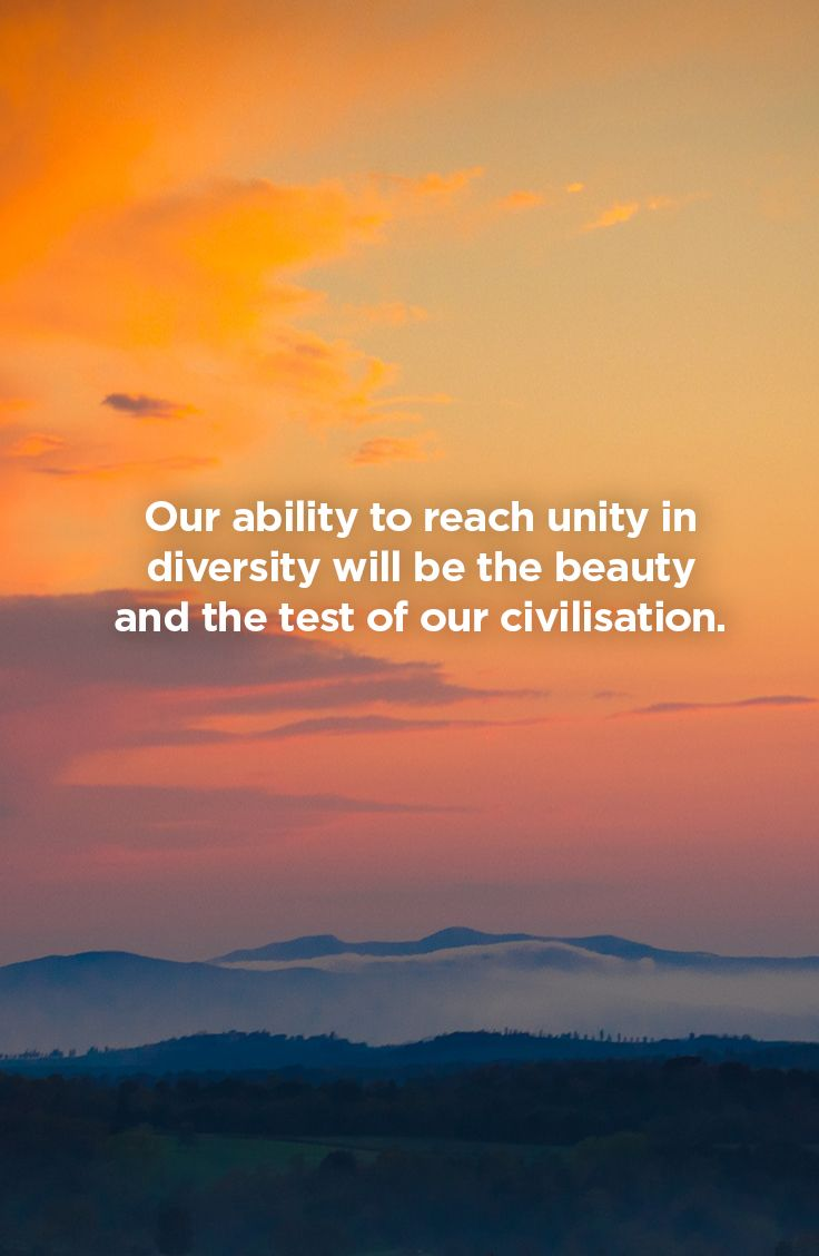 Our ability to reach unity in diversity will be the beauty and the test of our civilization. #inspirationalquotes #motivationalquotes #quotes #TheStressCompany #stressaway #stressless
