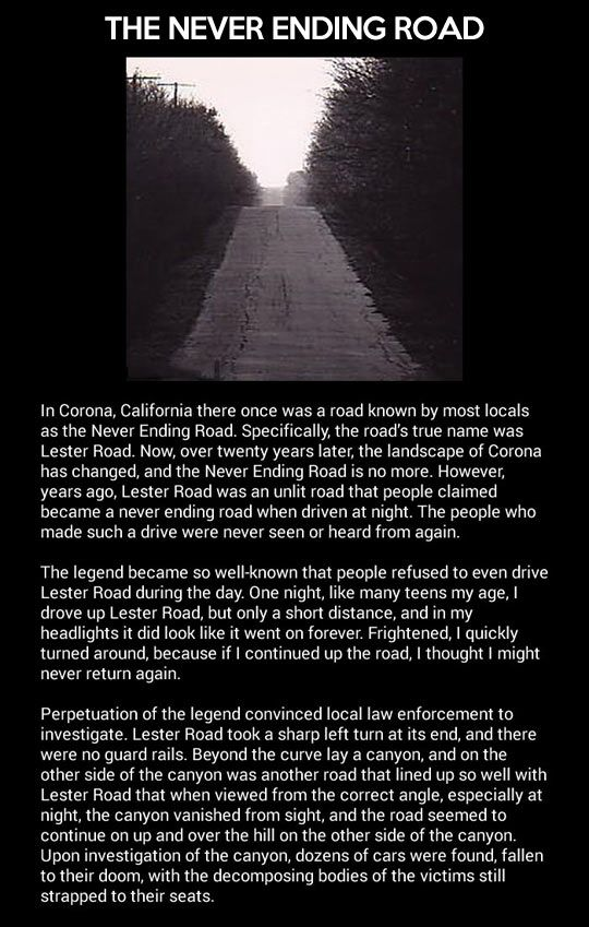 The Never Ending Road... Sounds like a Supernatural episode<--- I live only a couple of minutes from there