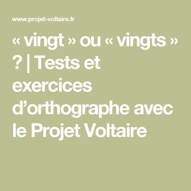 « vingt » ou « vingts » ? | Tests et exercices d'orthographe avec le Projet Voltaire