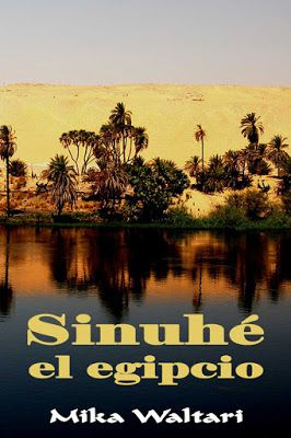 A propósito de literatura: Sinuhé el egipcio