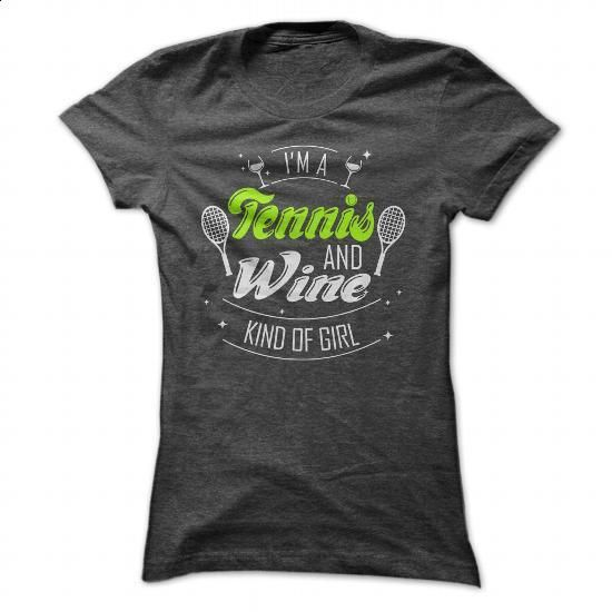 TENNIS AND WINE - #tee #kids t shirts. ORDER HERE => https://www.sunfrog.com/Sports/TENNIS-AND-WINE-Ladies.html?id=60505