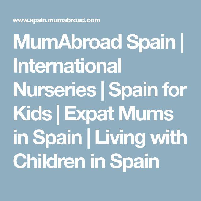 MumAbroad Spain | International Nurseries | Spain for Kids | Expat Mums in Spain | Living with Children in Spain