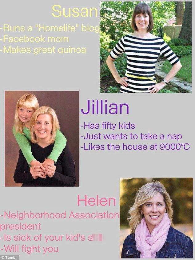 Fictional moms: While 'Helen' is the president of the Neighborhood Association, Jillian 'has 50 kids' and 'just wants to take a nap'
