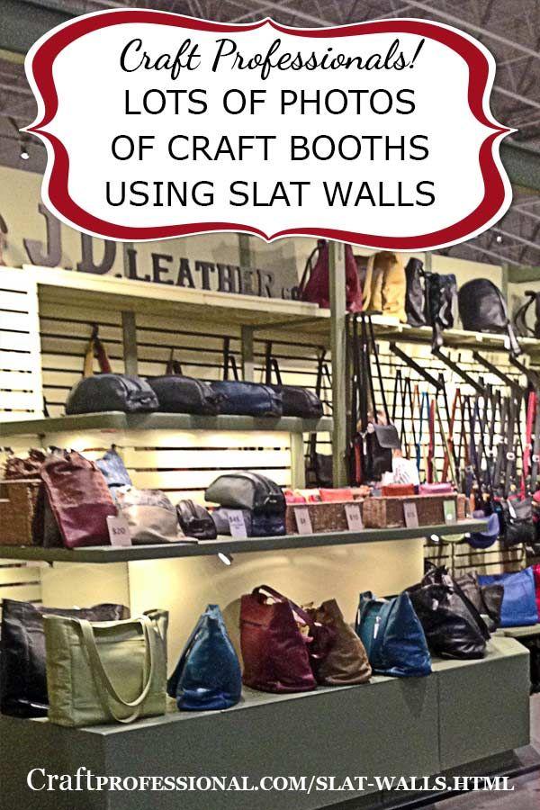 Slat walls for your craft booth - http://www.craftprofessional.com/slat-walls.html