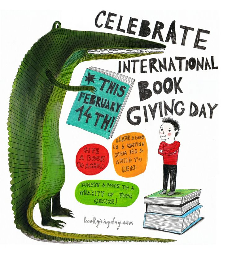 celebrate International Book Giving Day on February 14th - a day dedicated to getting new, used, and borrowed books in the hands of as many children as possible