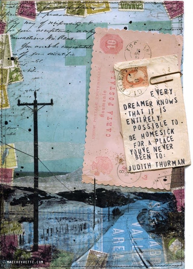 """""""Every dreamer knows that it is entirely possible to be homesick for a place you've never been to, perhaps more homesick than for familiar ground."""" - Judith Thurman.   Artist Mae Chevrette  #myt"""