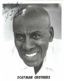 SCATMAN CROTHERS: ENTERTAINER.....DIED 1986 ( 1,013 FLOWERS )