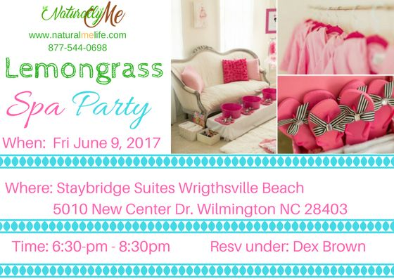 Naturally Me is hosting its first Spa Event Friday June 9, 2017. If you are in or around the Wilmington NC area Join Us. Girls Only! At the Staybridge Suites Wrightsville Beach, 5010 New Center Drive Wilmington NC 28403. From 6:30pm – 8:30pm. Reservations will be under Dex Brown. RSVP today info@naturalmelife.com or call 877-544-0698. Minimum $25 order.  Appetizers Champagne Punch Charcoal facial Hand Scrub Foot Spa Bring a Friend and get a Free Gift. Keep it Classy Ladies. Unwind and Relax.