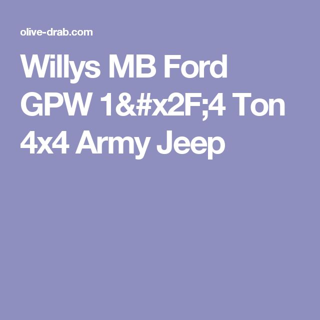 Willys MB Ford GPW 1/4 Ton 4x4 Army Jeep