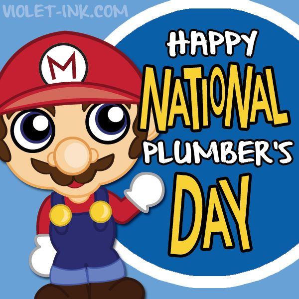 APRIL 25th...NATIONLAL HUG A PLUMBER DAY! Here's hopin he took a shower this a.m., & his butt crack isn't visible! Hahahaaa