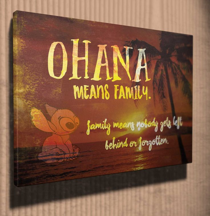"Wall art ""Ohana means Family"" Lilo and Stitch quote canvas art by ArtandSoulPrint on Etsy"