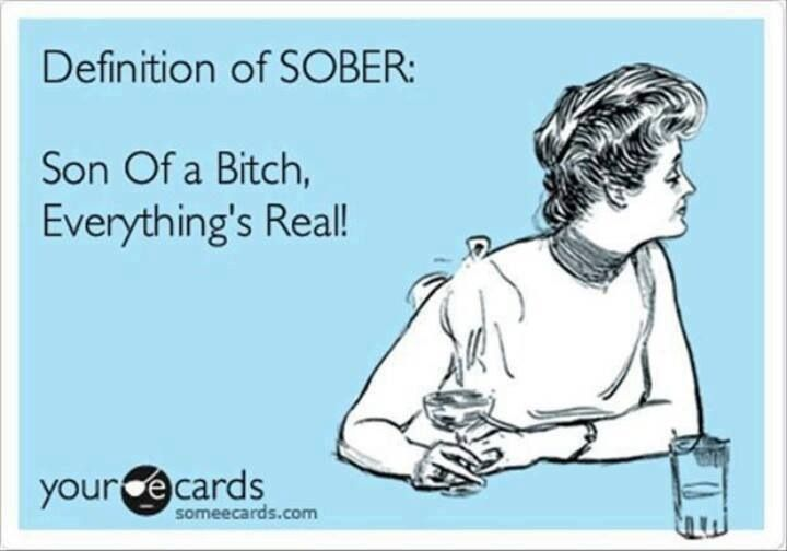 True! We have a 'living' problem as addicts and alcoholics. But nothing a few tools can't help with :)