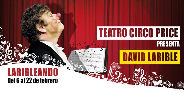 David Larible, LARIBLEANDO, TEATRO CIRCO PRICE