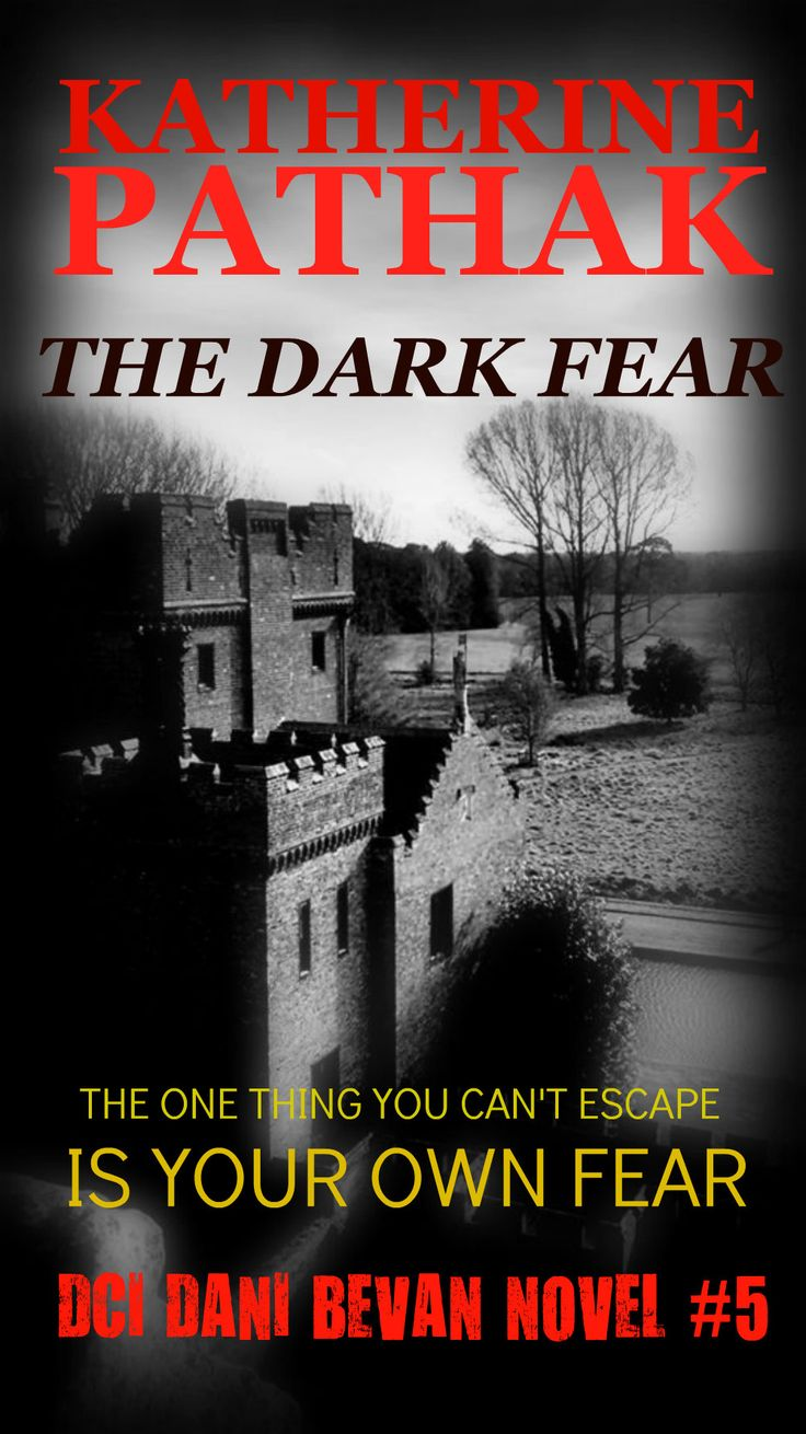 The Dark Fear. DCI Dani Bevan book #5.  The cover is photograph is taken from one of the towers of Oxburgh Hall in Norfolk. It relates to a tragic incident from the past which begins the novel.
